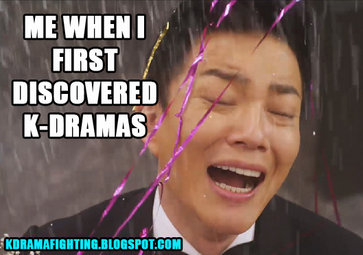 WHEN_I_DISCOVERED_KDRAMA_MEME_KDRAMAFIGHTING